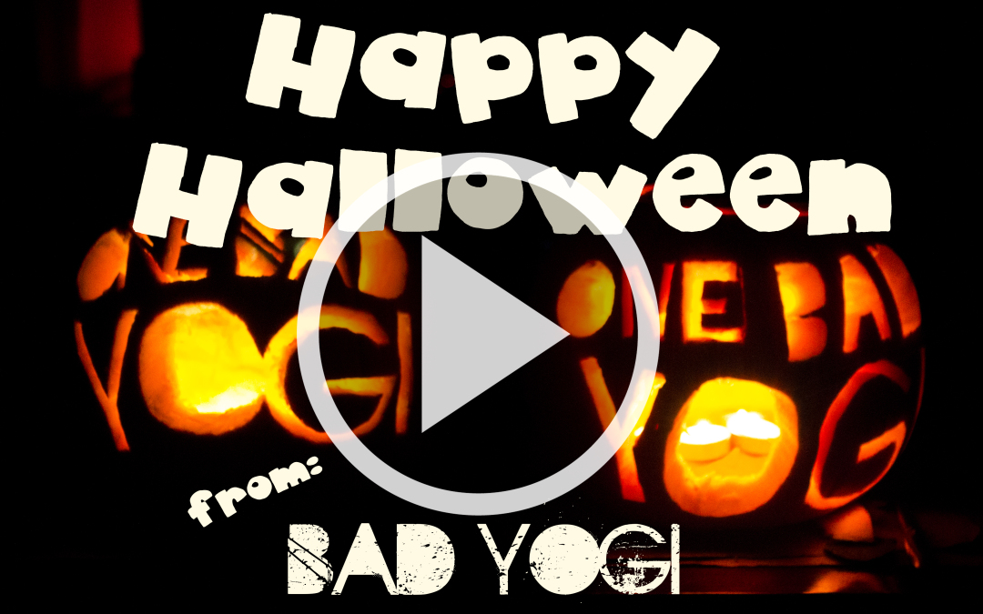 Happy Halloween: Bad Yogi Style
