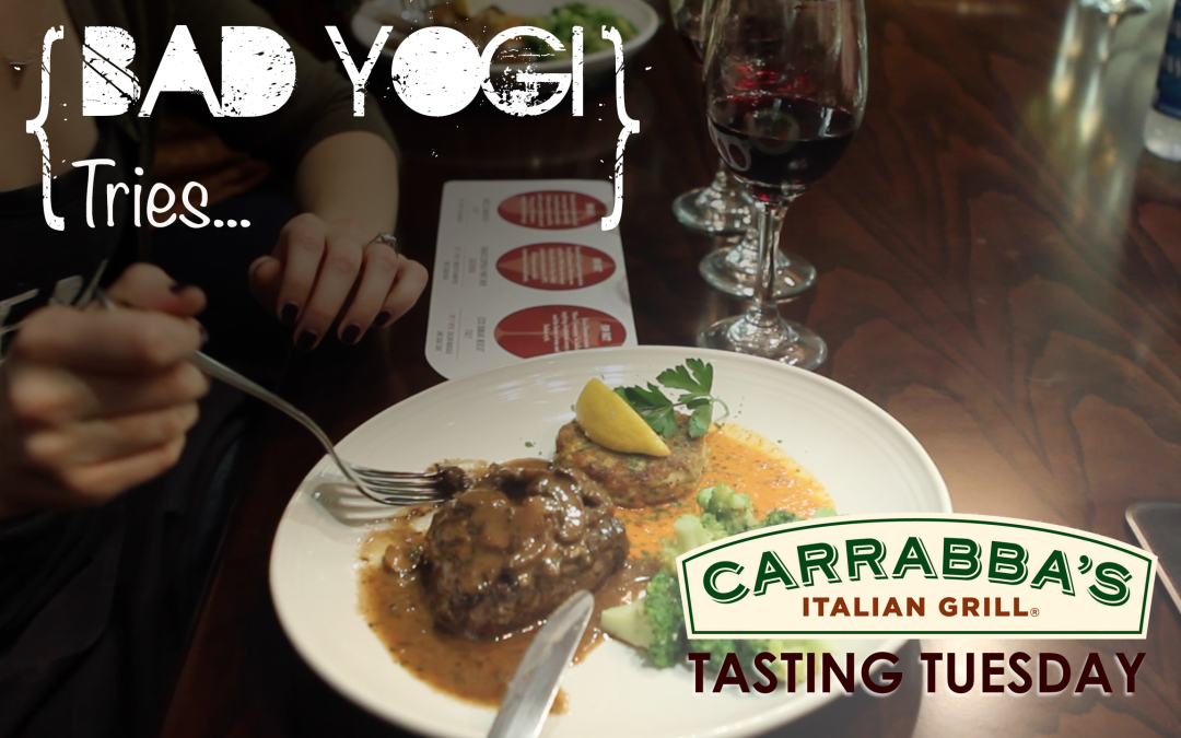 Bad Yogi Tries: Carrabba's Tasting Tuesdays!